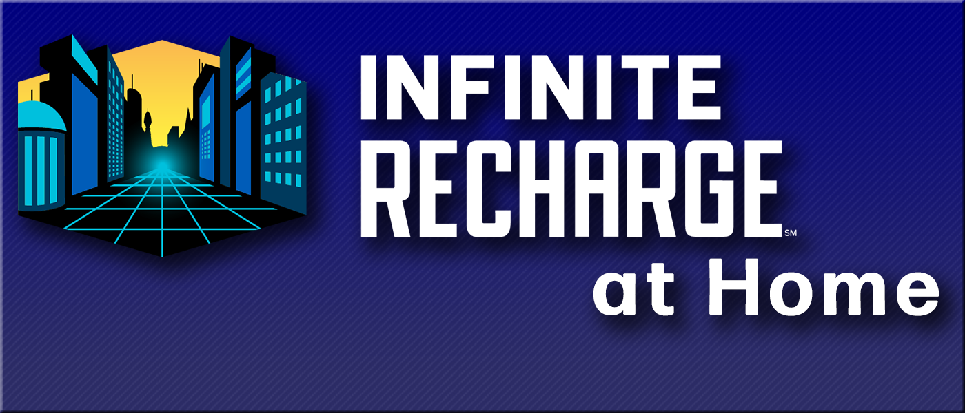 INFINITE RECHARGE at Home